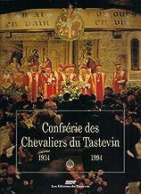 Confrerie des Chevaliers du Tastevin: 1934 - 1994