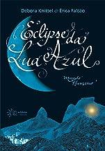 Eclipse da Lua Azul: Mundo Humano (Portuguese Edition)
