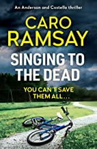 Singing to the Dead (Anderson and Costello thrillers Book 2) (English Edition)
