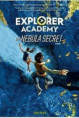 Explorer Academy: The Nebula Secret (Book 1) Kindle Edition