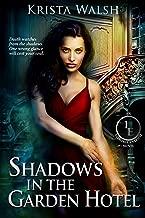 Shadows in the Garden Hotel (The Invisible Entente Book 3)