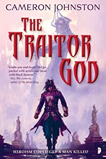 The Traitor God (The Age of Tyranny Book 1)