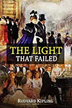 The Light That Failed: (Annotated)