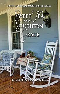 Sweet Tea and Southern Grace