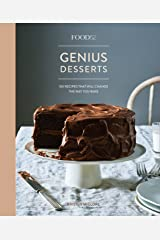 Food52 Genius Desserts: 100 Recipes That Will Change the Way You Bake [A Baking Book] (Food52 Works) (English Edition) Format Kindle