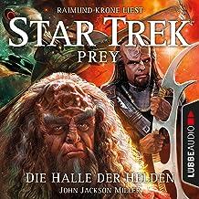 Die Halle der Helden: Star Trek Prey 3