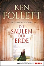 Die Säulen der Erde: Roman (Kingsbridge-Roman 1) (German Edition)