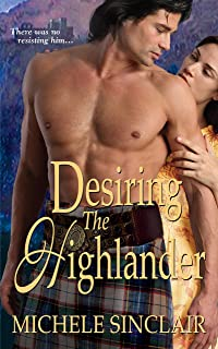 Desiring The Highlander (McTiernay Brothers Book 3)