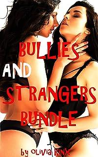 Bullies and Strangers Bundle: A Rough Futa BUNDLE (English Edition)