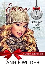 Emma: A Christmas Romance (Betting on Paris Book 3)