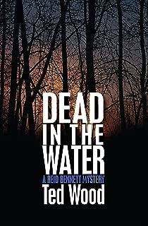 Dead in the Water (The Reid Bennett Mysteries Book 1)