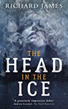 The Head In The Ice: A Bowman Of The Yard Investigation
