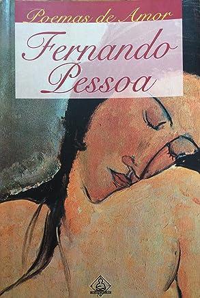 Poemas De Amor. Fernando Pessoa