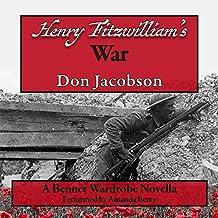 Henry Fitzwilliam's War (Bennet Wardrobe Series Book 2)