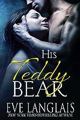His Teddy Bear Kindle Edition