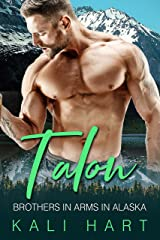 Talon: A Mountain Man Curvy Woman Romance (Brothers in Arms in Alaska Book 4) Kindle Edition