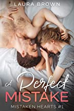 A Perfect Mistake (Mistaken Hearts Book 1)