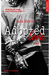 Adopted love - tome 1 (New Romance t. 18) Format Kindle