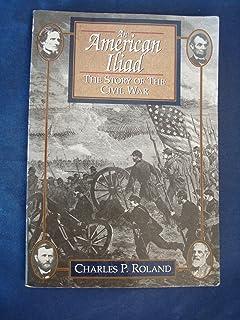 American Iliad: Story of the Civil War