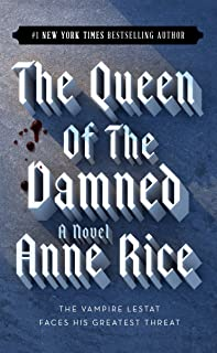 The Queen of the Damned (The Vampire Chronicles, No. 3)