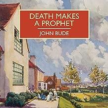 Death Makes a Prophet