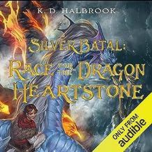 Silver Batal: Race for the Dragon Heartstone: Silver Batal, Book 2