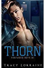 Thorn: Un roman d'amour noir au lycée (Rosewood Boys t. 1) Format Kindle