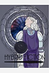 Hybrid Fiction: Issue 3 Kindle Edition