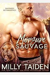 Morsure Sauvage: Romance Paranormale (Sauvages Metamorphes t. 1) Format Kindle