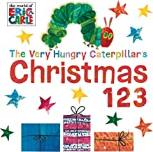 The Very Hungry Caterpillar's Christmas 123 (The World of Eric Carle)