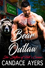 Bear Outlaw: Shifter Romance (She-Shifters of Hell's Corner Book 4)
