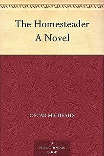The Homesteader A Novel