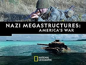 Nazi Megastructures: America's War