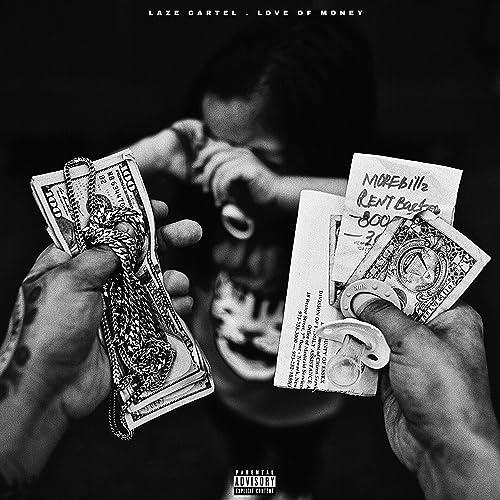 Love of Money [Explicit] by Laze Cartel on Amazon Music ...