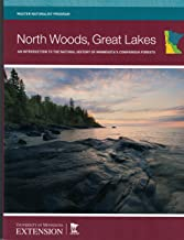North Woods, Great Lakes An Introduction to the Natural History of Minnesota's Coniferous Forests
