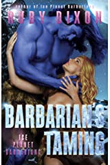 Barbarian's Taming: A SciFi Alien Romance (Ice Planet Barbarians Book 9) Kindle Edition