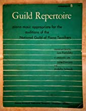 Guild Repertoire - Intermediate B - Piano Music Appropriate for the Auditions of the National Guild of Piano Teachers