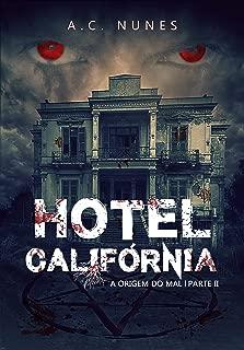 Hotel Califórnia 2: A origem do mal (Portuguese Edition)