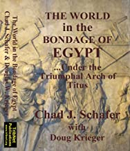 The World in the Bondage of Egypt - Under the Triumphal Arch of Titus