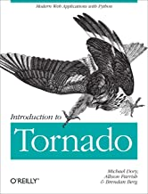 Introduction to Tornado: Modern Web Applications with Python (English Edition)