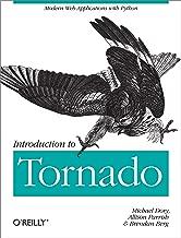 Introduction to Tornado: Modern Web Applications with Python (English Edition)
