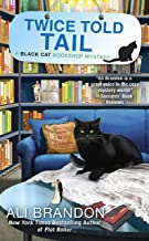 Twice Told Tail (A Black Cat Bookshop Mystery Book 6)