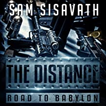 The Distance: Road to Babylon, Book 6