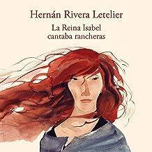 La reina Isabel cantaba rancheras [Queen Isabel Sang Rancheras]: Edición aniversario [Anniversary Edition]