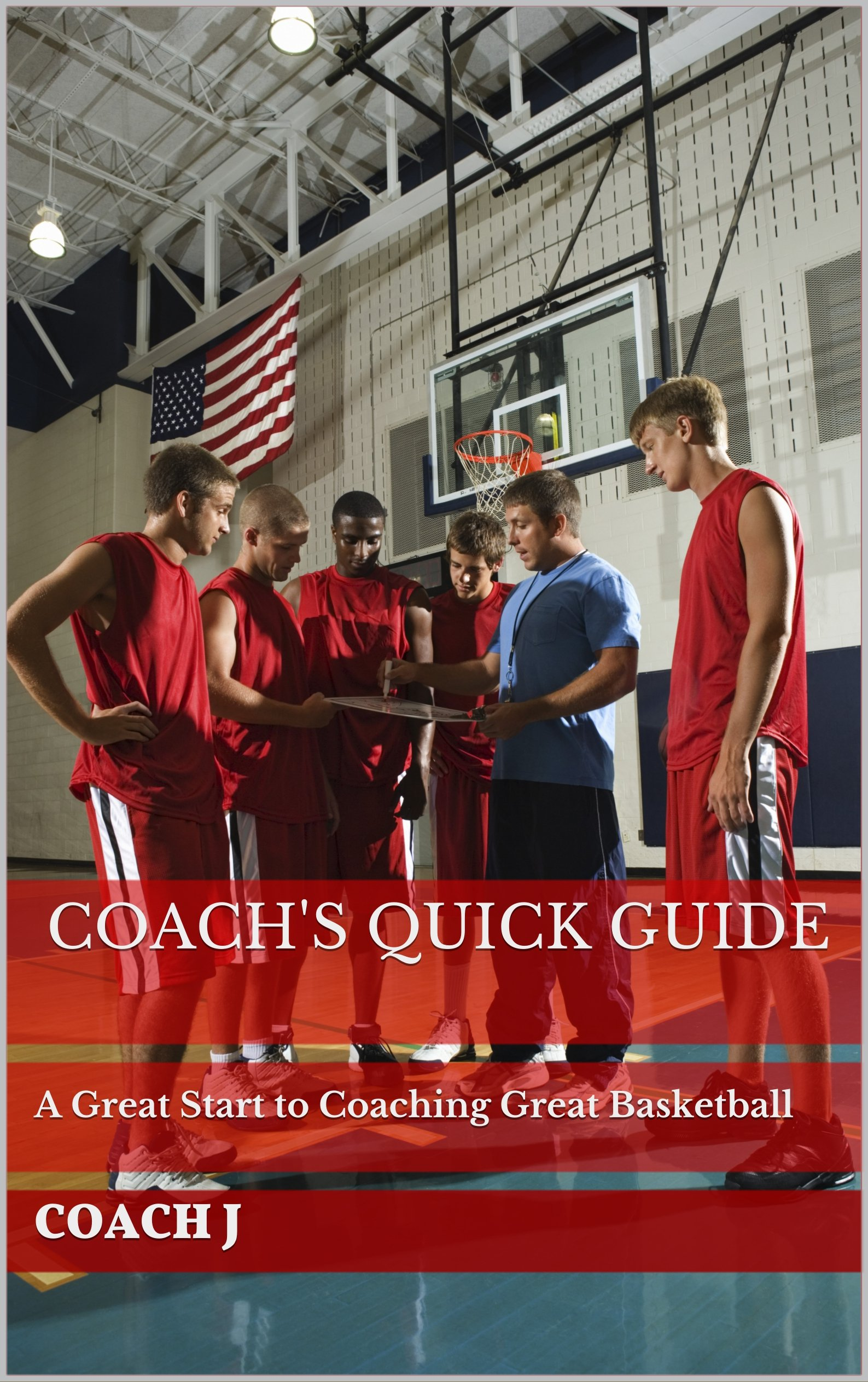 Image OfCoach's Quick Guide: A Great Start To Coaching Great Basketball (English Edition)