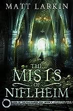 The Mists of Niflheim: Eschaton Cycle (Gods of the Ragnarok Era Book 2)