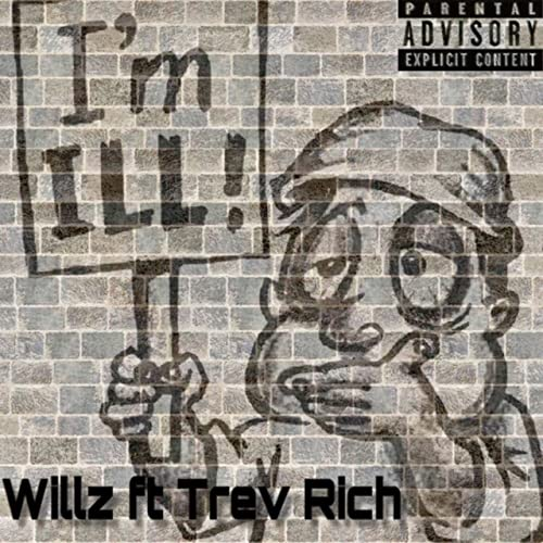 Im Ill (feat. Trev Rich) [Explicit] de Willz en Amazon ...