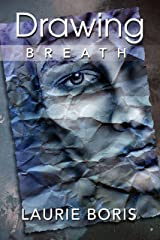 Drawing Breath Kindle Edition