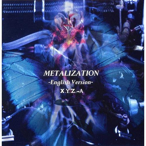 METALIZATION ~English Version~