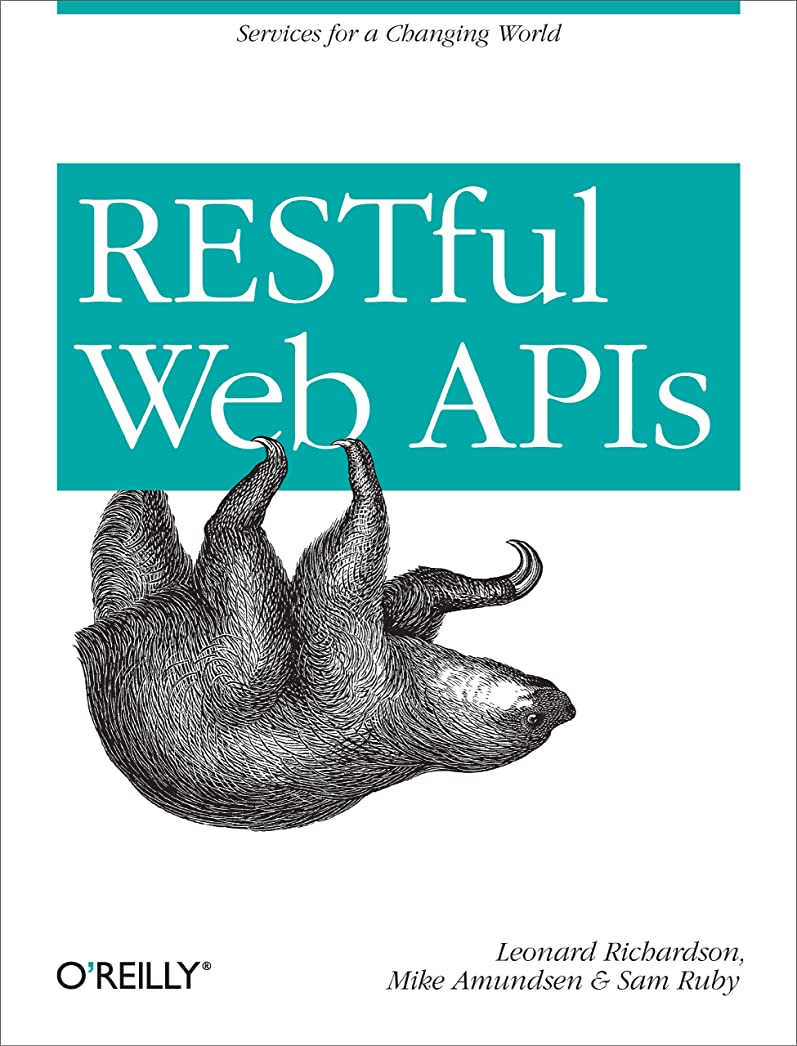 メドレー褐色灌漑RESTful Web APIs: Services for a Changing World (English Edition)